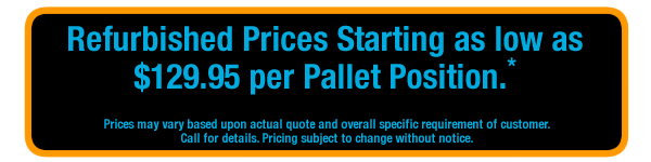 Pallet Flow Rack Refurbished starting at $105 per pallet
